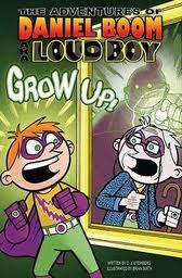 The Adventures of Daniel Boom aka Loud Boy Series