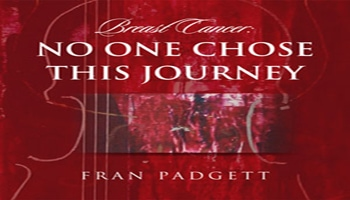 Breast Cancer: No One Chose This Journey Book