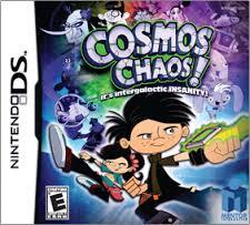 Cosmos Chaos!