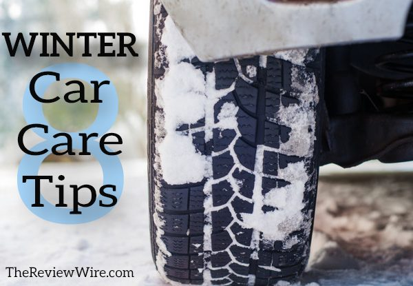 The Review Wire - 8 Winter Car Care Tips