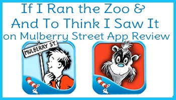 Dr. Seuss App Reviews: If I Ran the Zoo & And To Think I Saw It on Mulberry Street