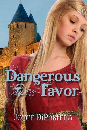 Dangerous Favor by Joyce DiPastena