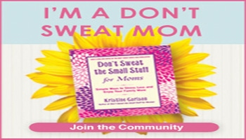 I'm A Don't Sweat Mom!