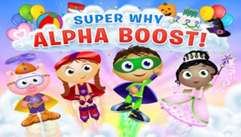 SUPER WHY Alpha Boost