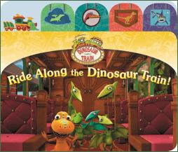 Ride Along the Dinosaur Train Book