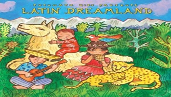 Putumayo Kids Presents: Latin Dreamland Music CD