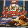 Goodnight Baseball byMichael Dahl