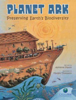 Planet Ark Preserving Earth's Biodiversity