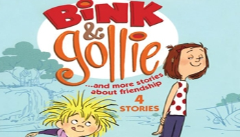 BINK & GOLLIE... AND MORE STORIES ABOUT FRIENDSHIP