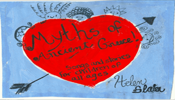 Helen Slaters Myths of Ancient Greece