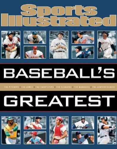 Sports Illustrated BASEBALL'S GREATEST