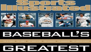 Sports Illustrated BASEBALL'S GREATEST
