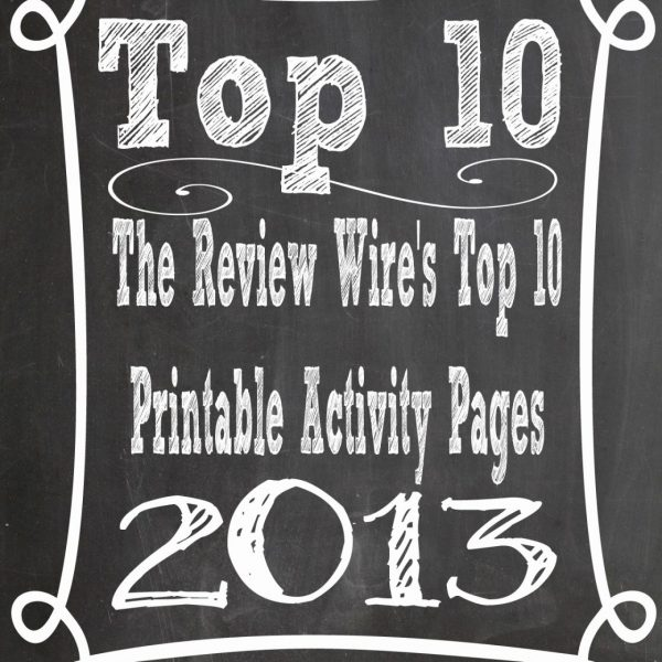 The Review Wire's Top 10 Printable Activity Pages