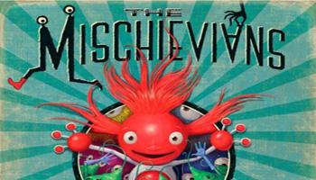 The Mischievians