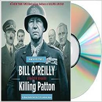 Killing Patton Audio CD by Bill O'Reilly