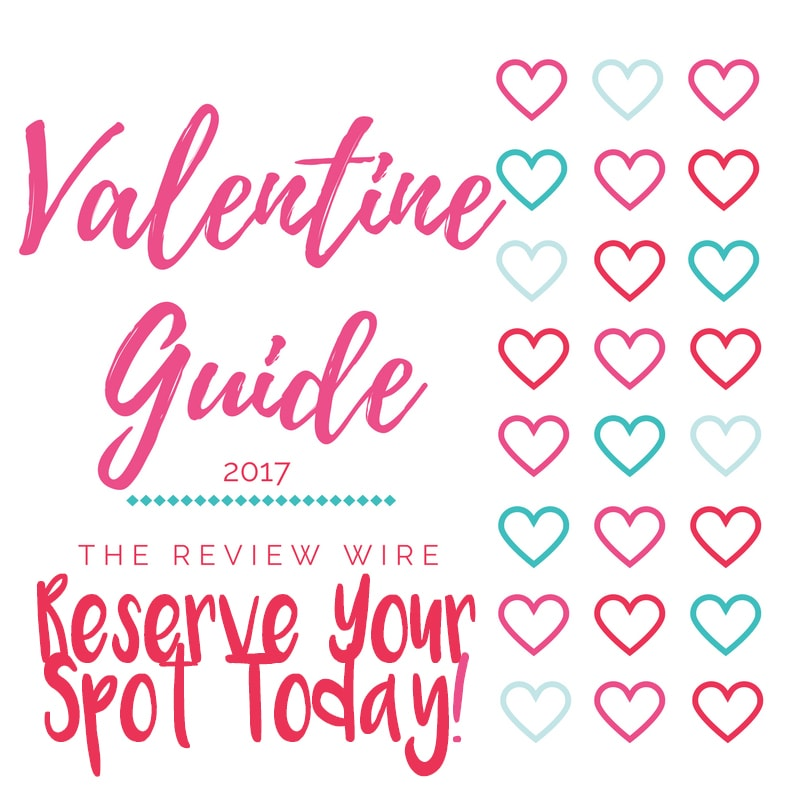 Valentine Guide 2017 Reserve Your Spot Today