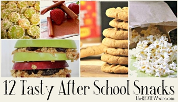 12 Tasty After School Snacks