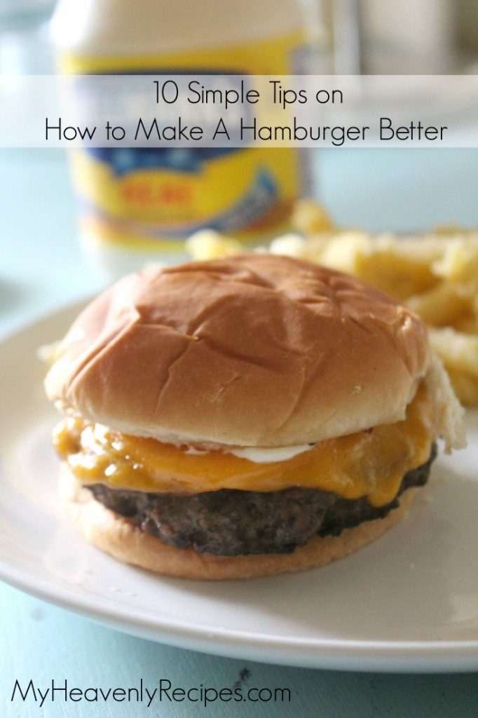 10-Simple-Tips-on-How-to-Make-A-Hamburger-Even-Better