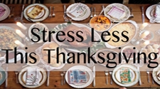 Stress Less This Thanksgiving