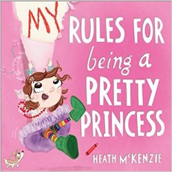 My Rules for Being a Pretty Princess