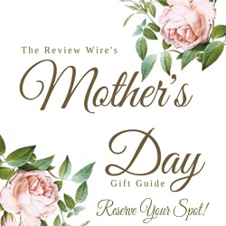Mother's Day Gift Guide Reserve Your Spot