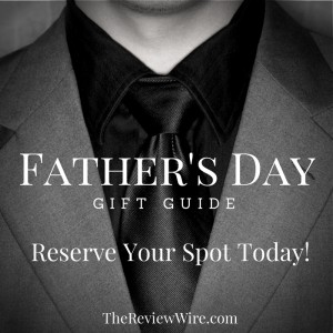 Reserve Your Spot Father's Day Gift Guide