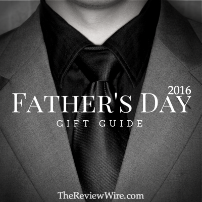 Father's Day Guide 2016