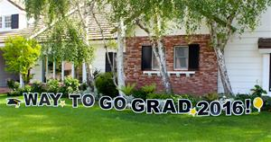 Way to Go Grad Yard Sign