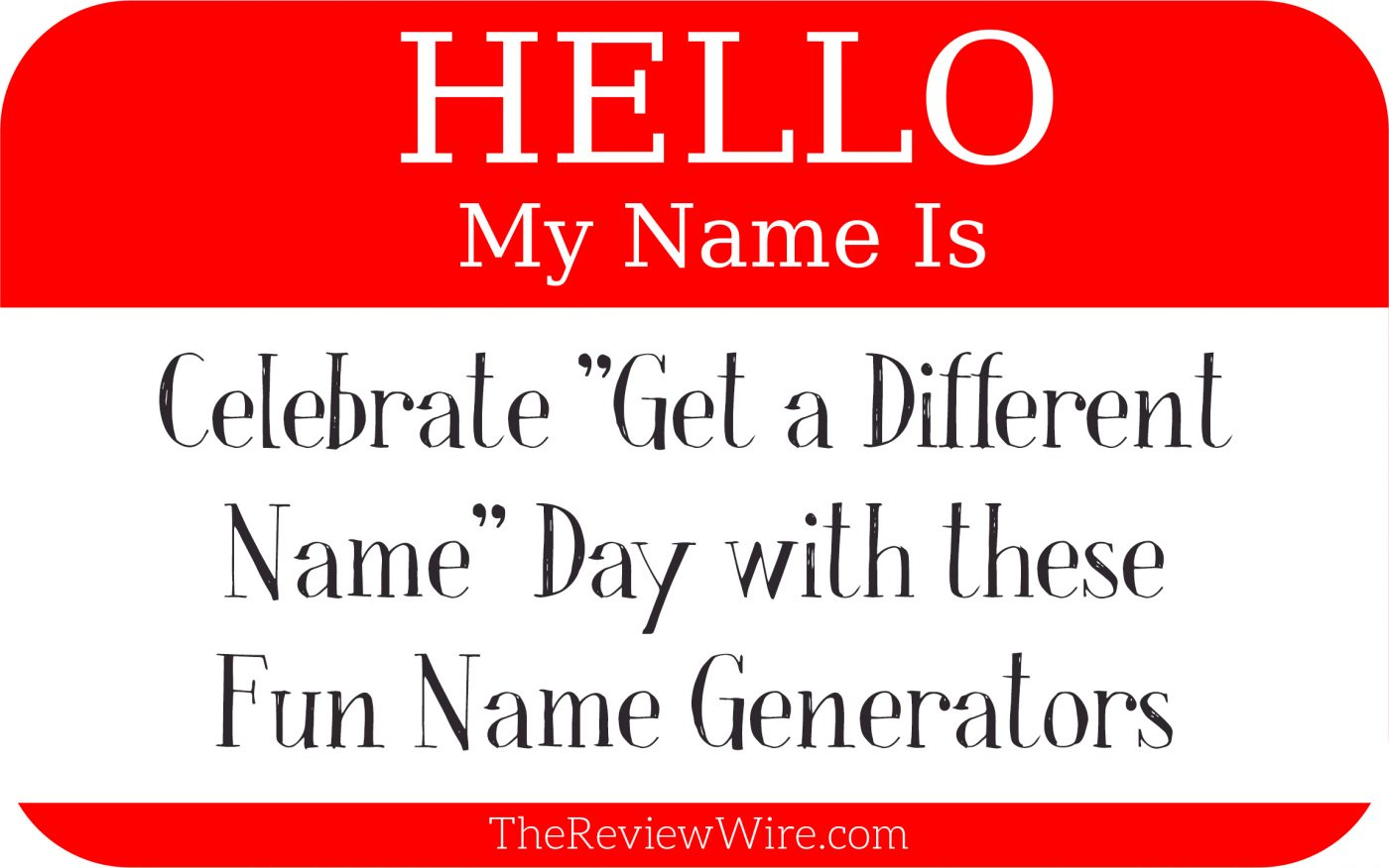 Get A Different Name Day Generators The Review Wire Bloglovin Kic Stove Wiring Diagram