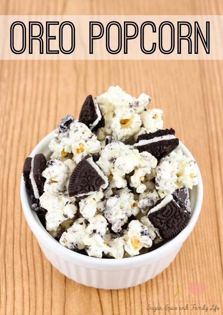 Oreo Popcorn from Sugar, Spice and the Family Life
