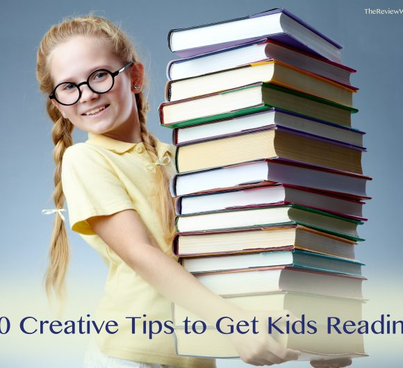 20 Creative Tips to Get Kids Reading