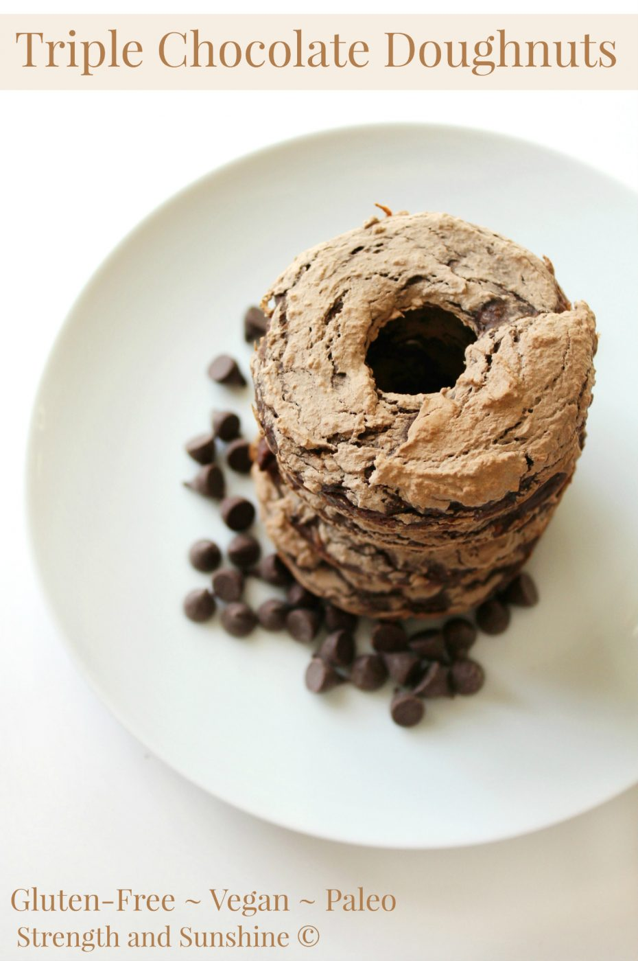 Strength and Sunshine: Triple Chocolate Doughnuts