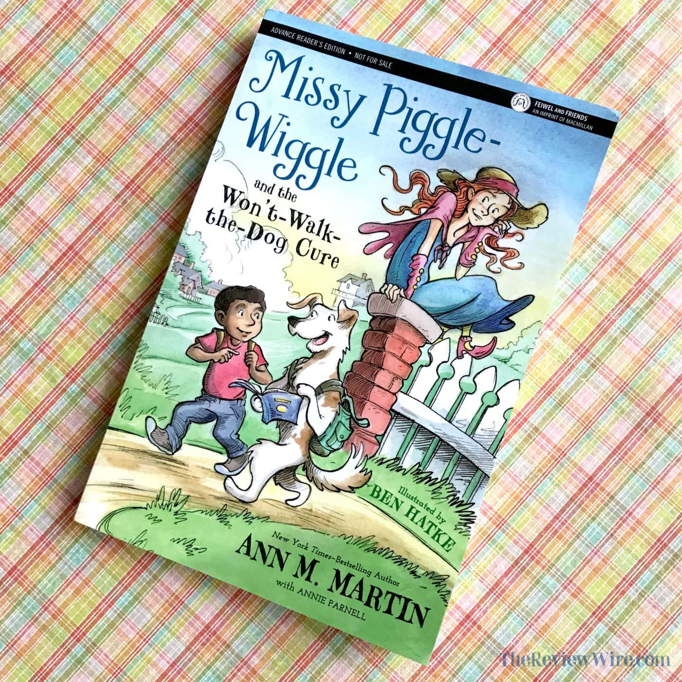 Missy Piggle-Wiggle and the Won't Walk the Dog Cure