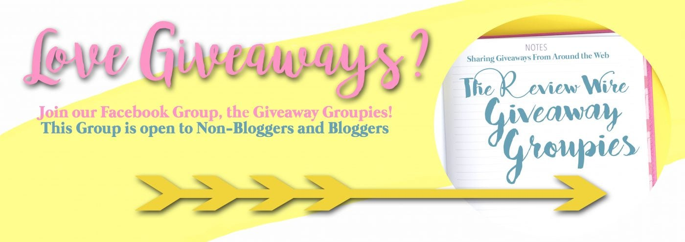 Join the Review Wire Giveaway Groupies Facebook Group Banner. 2jpg