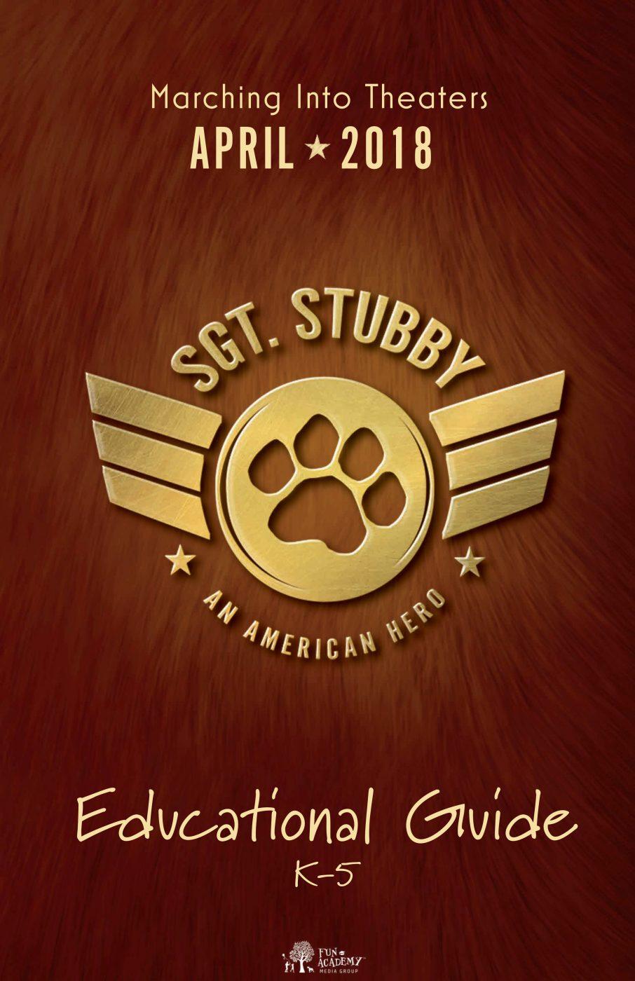 Sgt. Stubby Educator Guide K-5