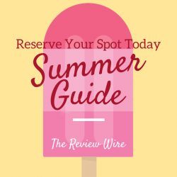 Reserve Your Spot in the Summer Guide