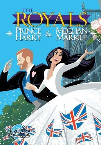 The Royals: Prince Harry & Meghan Markle: Wedding Edition