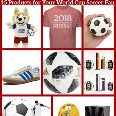World Cup Craze! Check Out These 15 Products for Your World Cup Soccer Fan