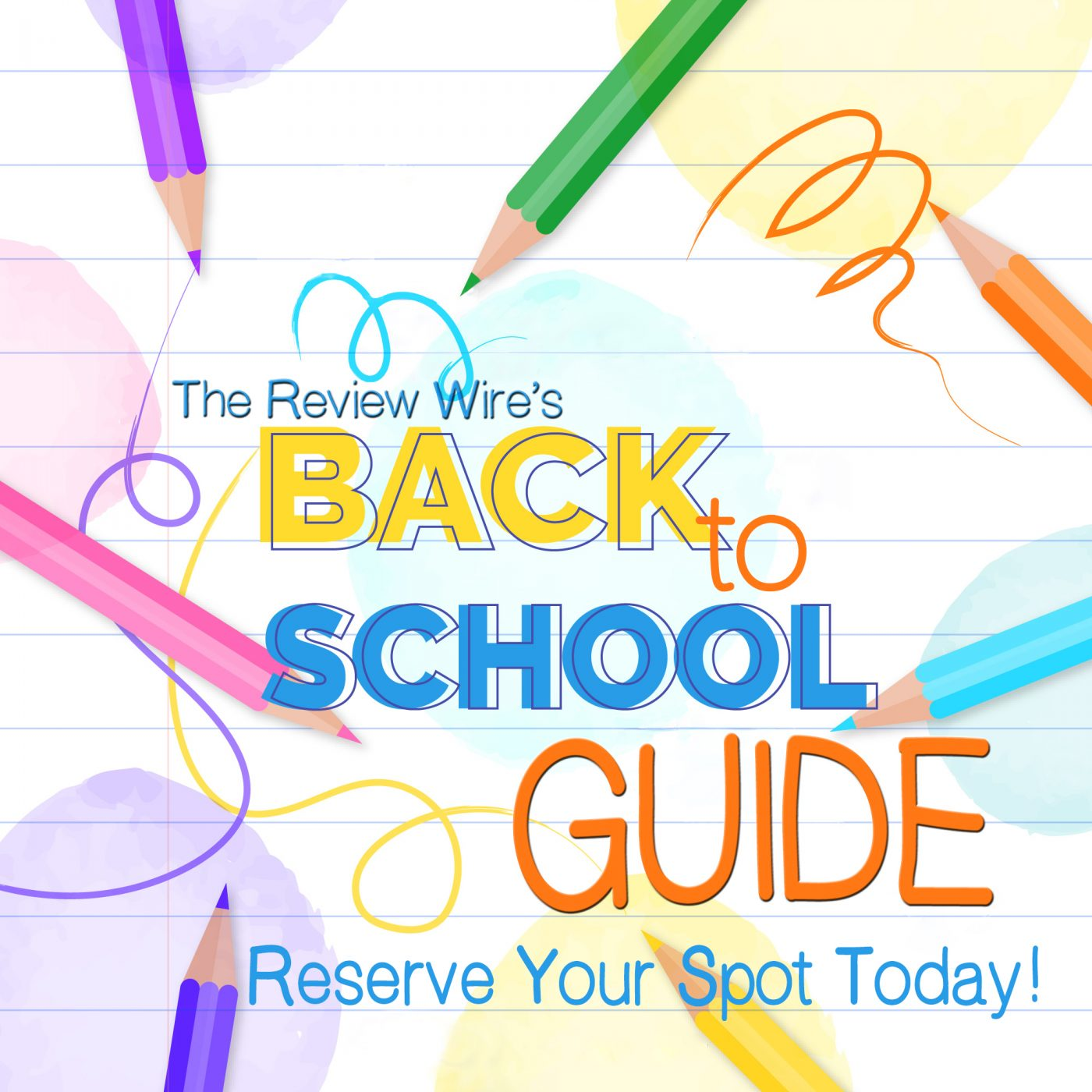 The Review Wire Back to School Guide Reserve Your Spot