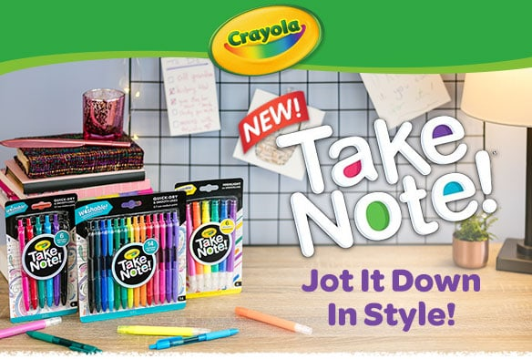 Crayola Take Note!
