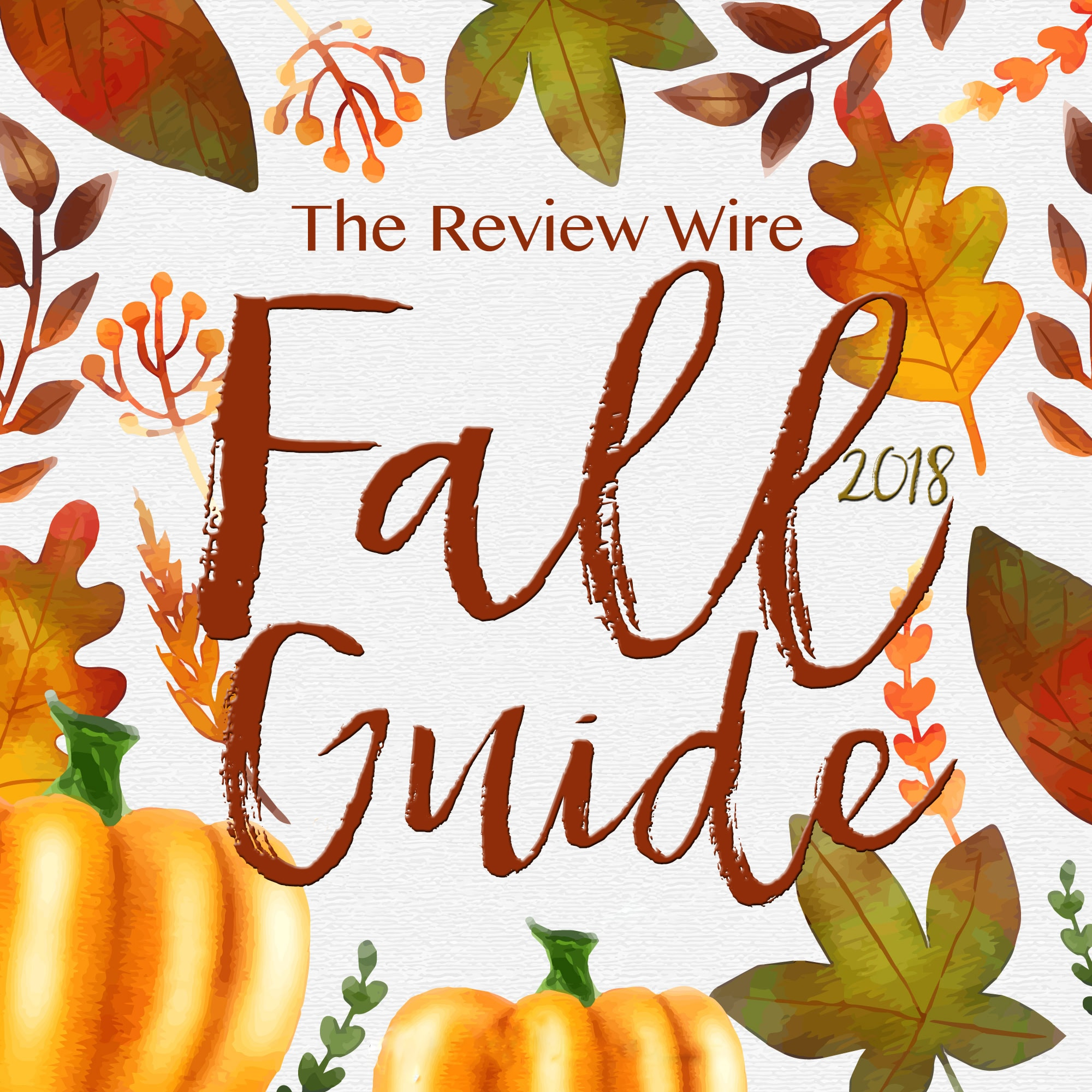 The Review Wire Fall Guide 2018
