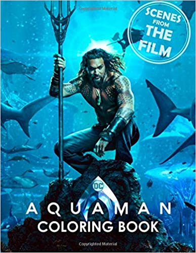 AQUAMAN Coloring Book Scenes from the Film