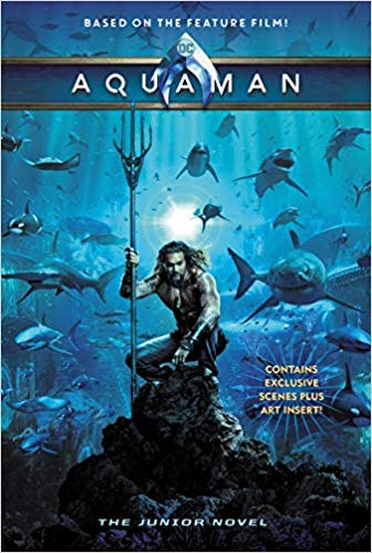 Aquaman The Junior Novel