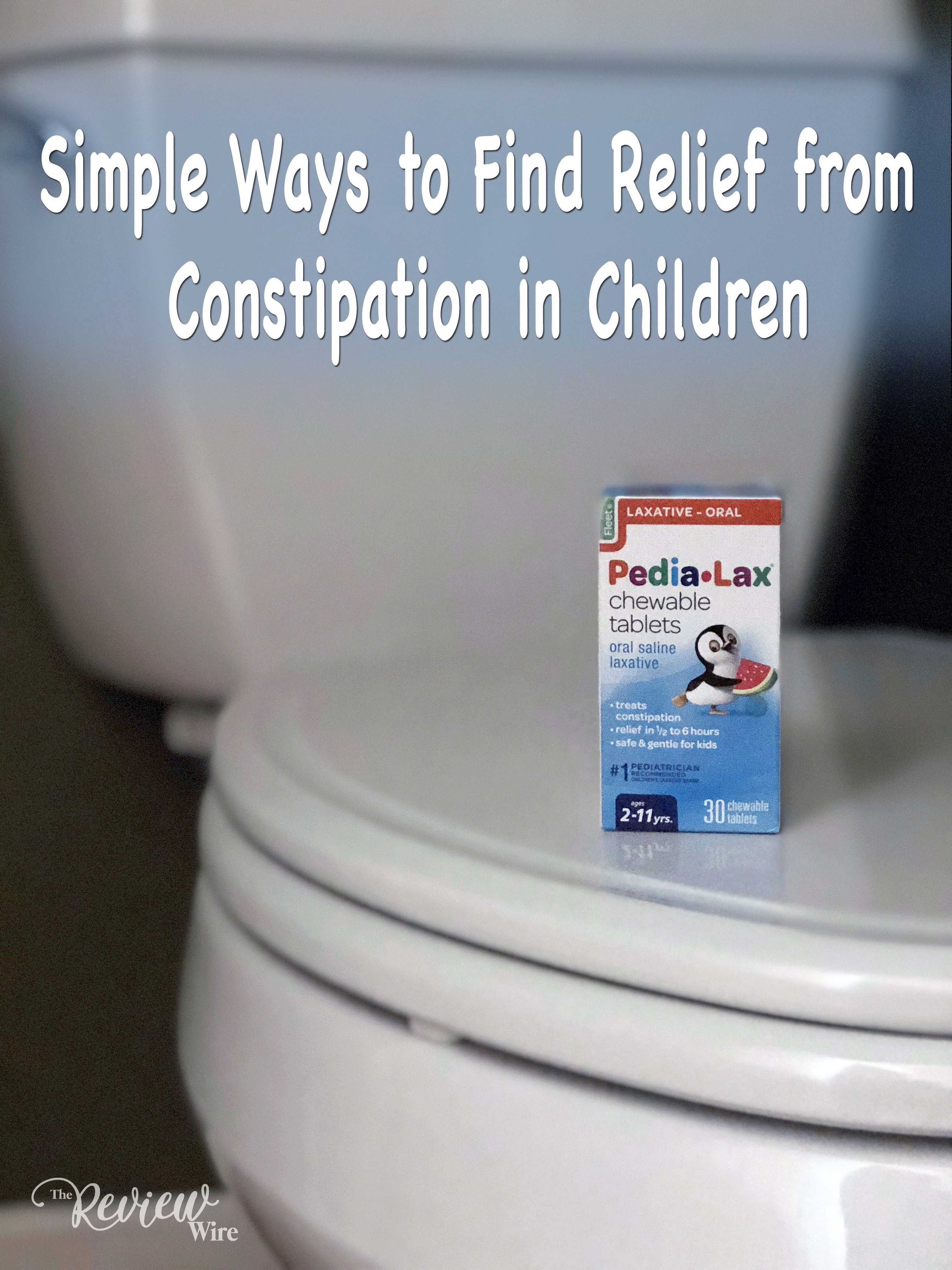 The Review Wire Simple Ways to Find Relief from Constipation in Children
