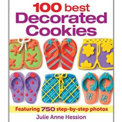 The Review Wire Holiday Guide: 100 Best Decorated Cookies Featuring 750 Step-by-Step Photos