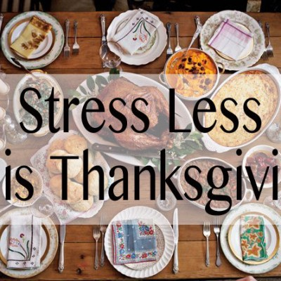 Stress-Free Thanksgiving: Ways to Stress Less This Holiday