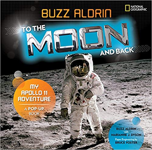 To the Moon and Back My Apollo 11 Adventure A Pop-Up Book