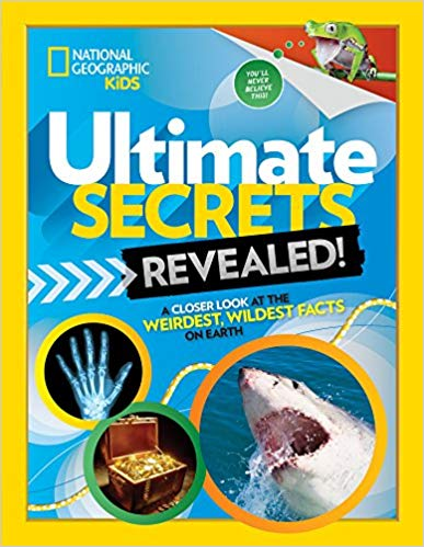 Ultimate Secrets Revealed A Closer Look at the Weirdest, Wildest Facts on Earth