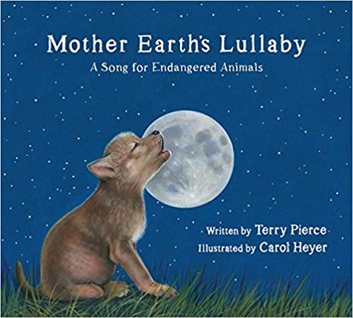 Mother Earth's Lullaby A Song for Endangered Animals