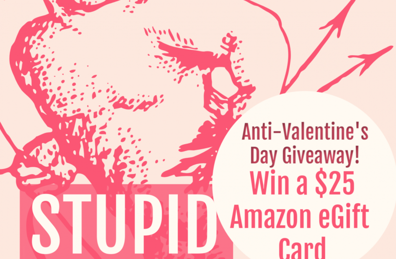 The Review Wire: Stupid Cupid Giveaway 2019. Ends 2.28.19